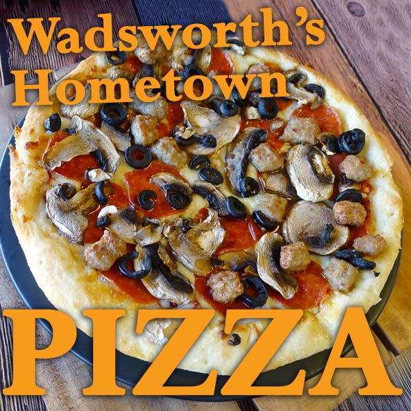 Wadsworth's Hometown Pizza
